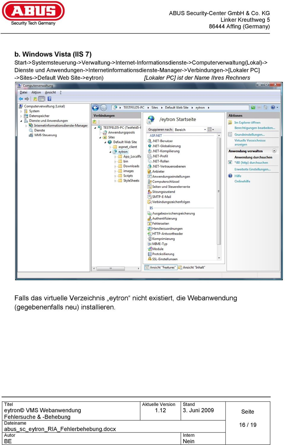 und Anwendungen->etinformationsdienste-Manager->Verbindungen->[Lokaler PC] ->Sites->Default Web