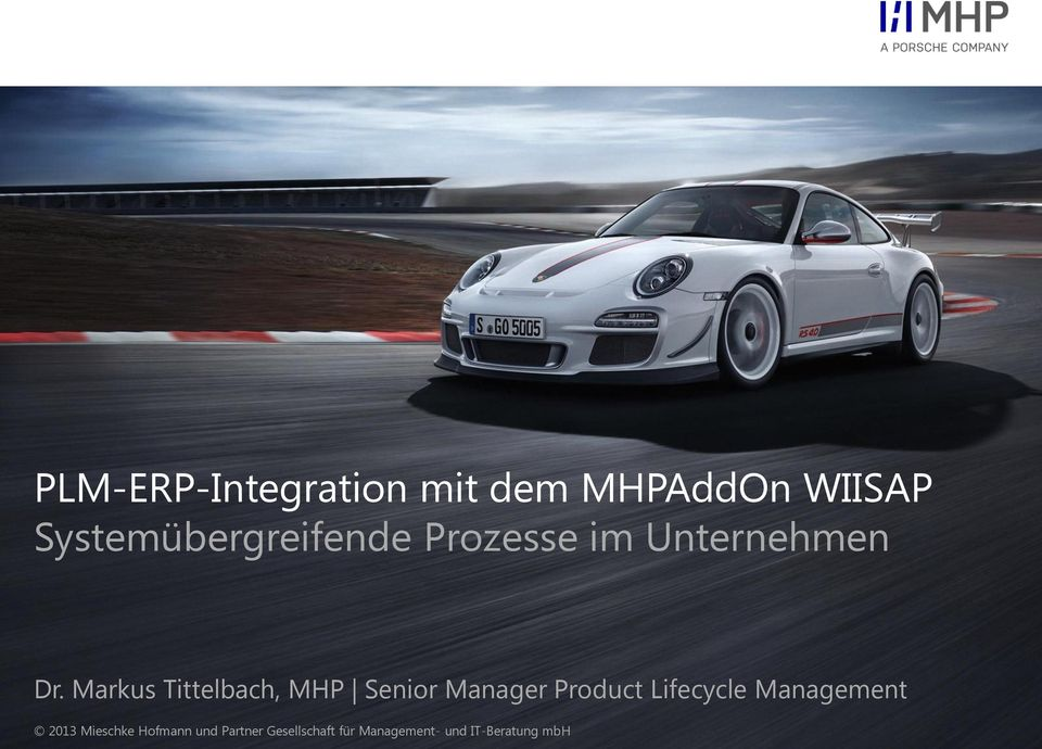 Markus Tittelbach, MHP Senior Manager Product Lifecycle