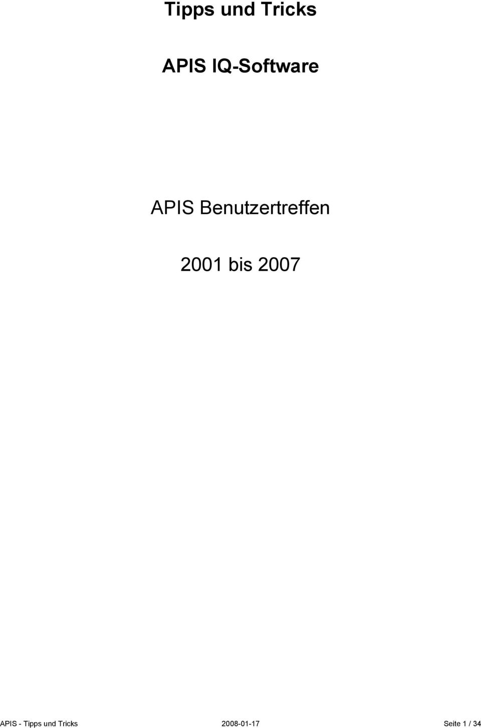 tipps und tricks apis iq software apis benutzertreffen bis pdf. Black Bedroom Furniture Sets. Home Design Ideas