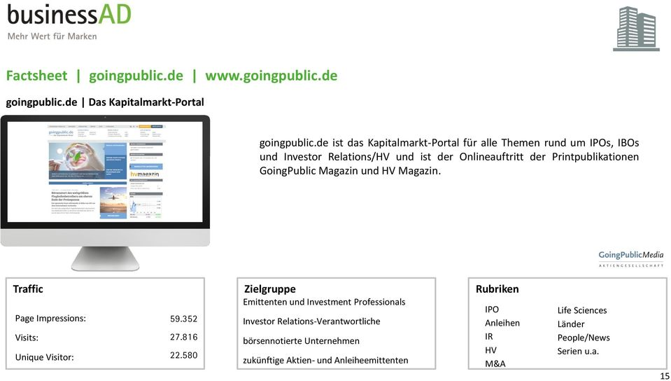 Printpublikationen GoingPublic Magazin und HV Magazin. Unique Visitor: 59.352 27.816 22.