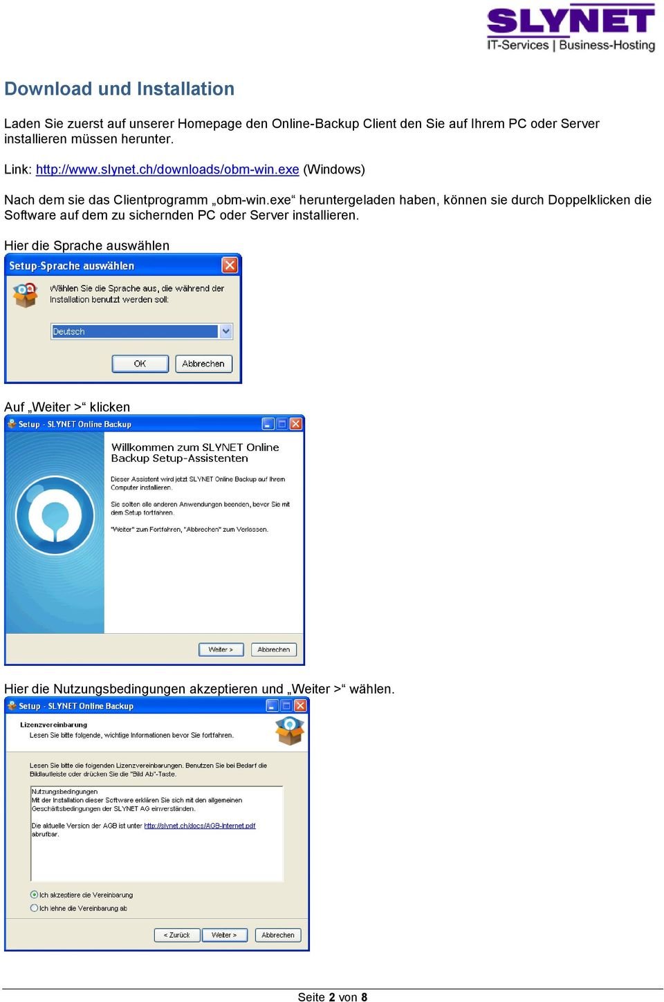 exe (Windows) Nach dem sie das Clientprogramm obm-win.