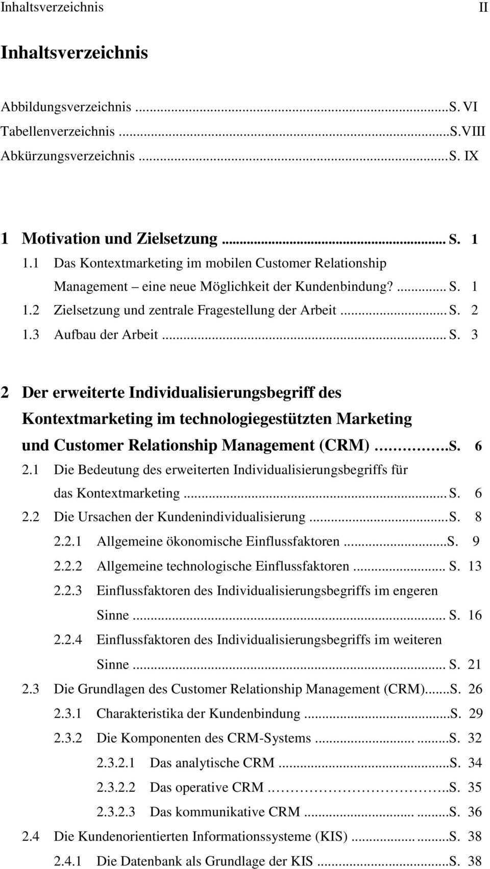 .. S. 3 2 Der erweiterte Individualisierungsbegriff des Kontextmarketing im technologiegestützten Marketing und Customer Relationship Management (CRM). S. 6 2.
