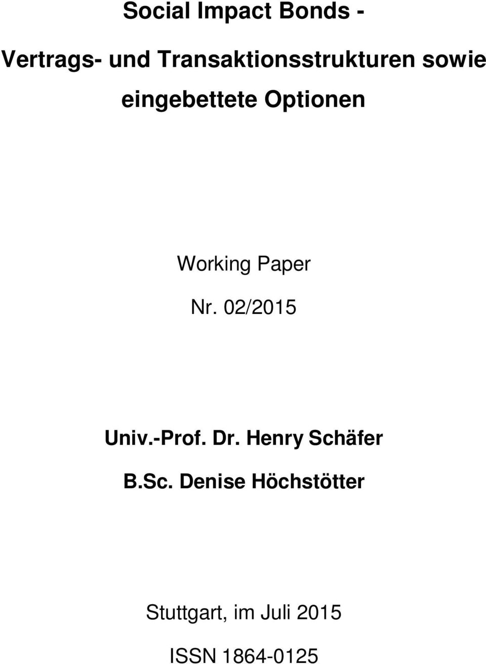 Working Paper Nr. 02/2015 Univ.-Prof. Dr.
