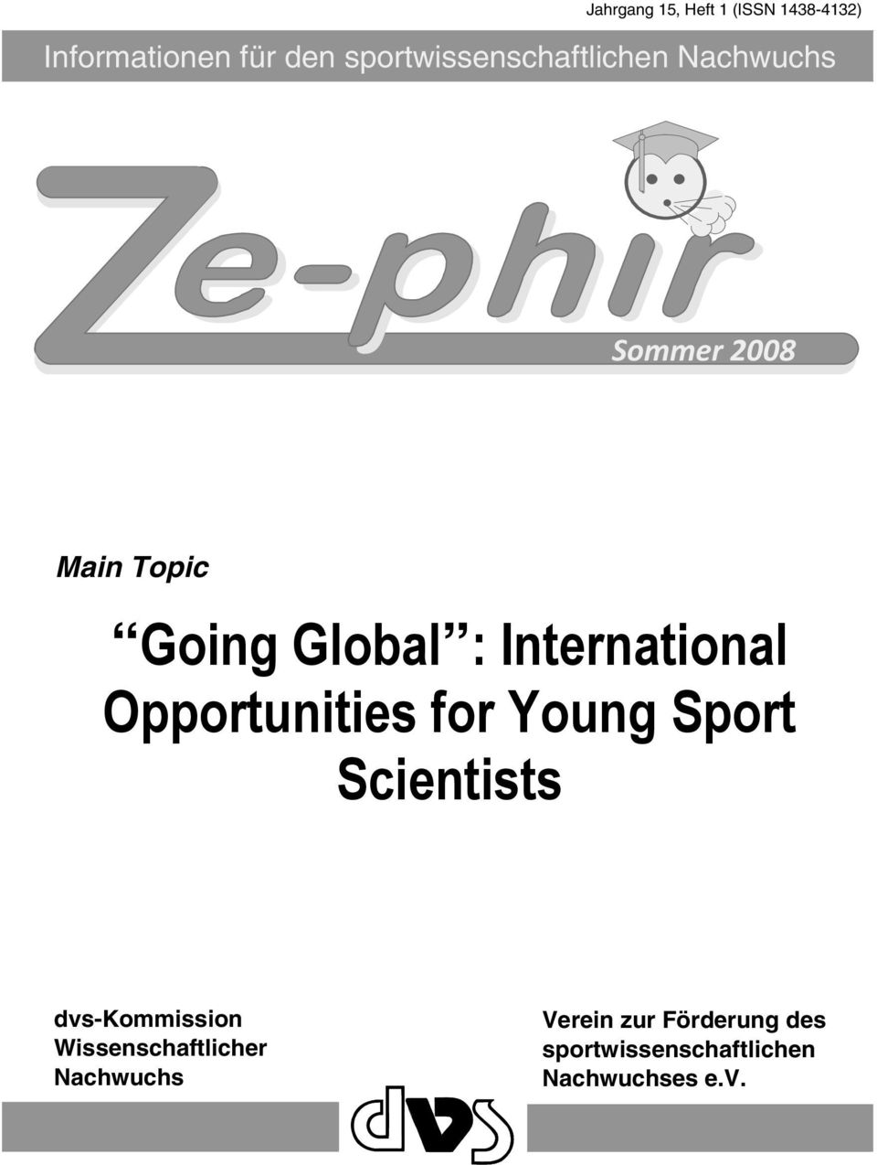 International Opportunities for Young Sport Scientists dvs-kommission