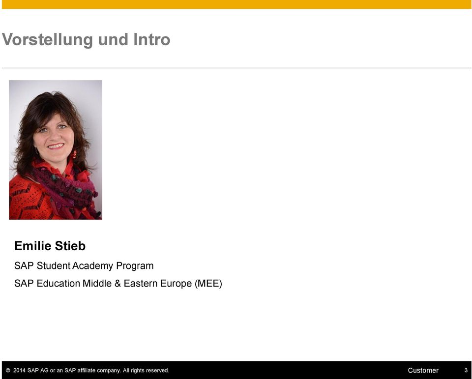 & Eastern Europe (MEE) 2014 SAP AG or an SAP