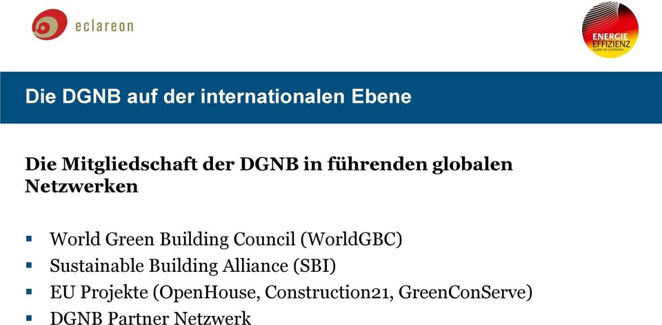 Council (WorldGBC) Sustainable Building Alliance (SBI) EU
