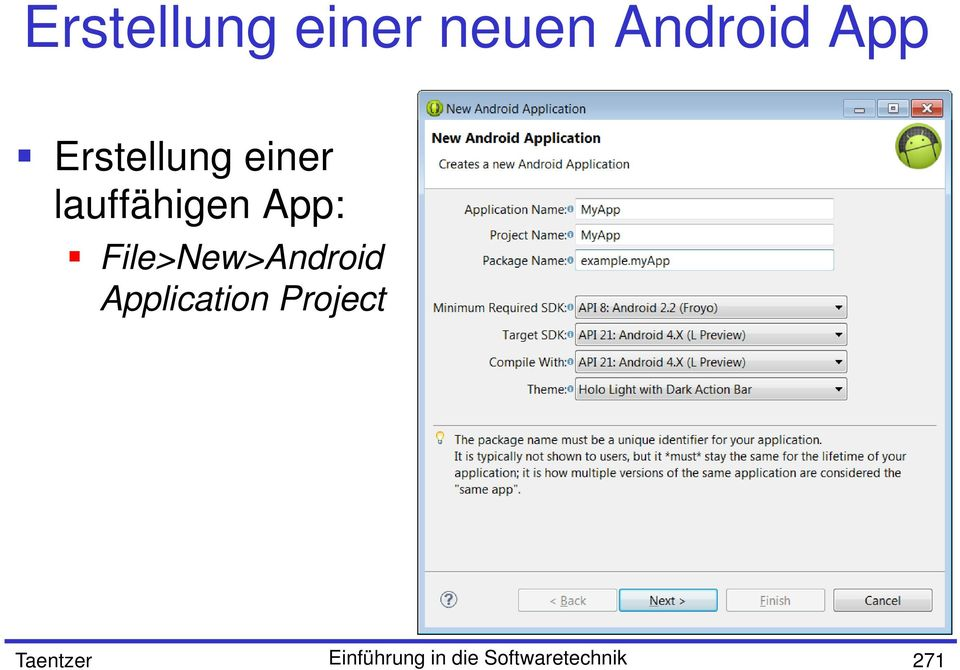 File>New>Android Application Project