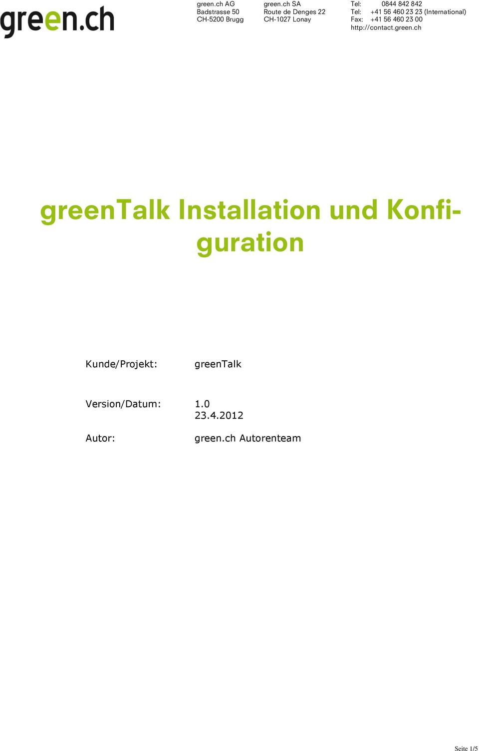 greentalk Version/Datum: 1.0 23.