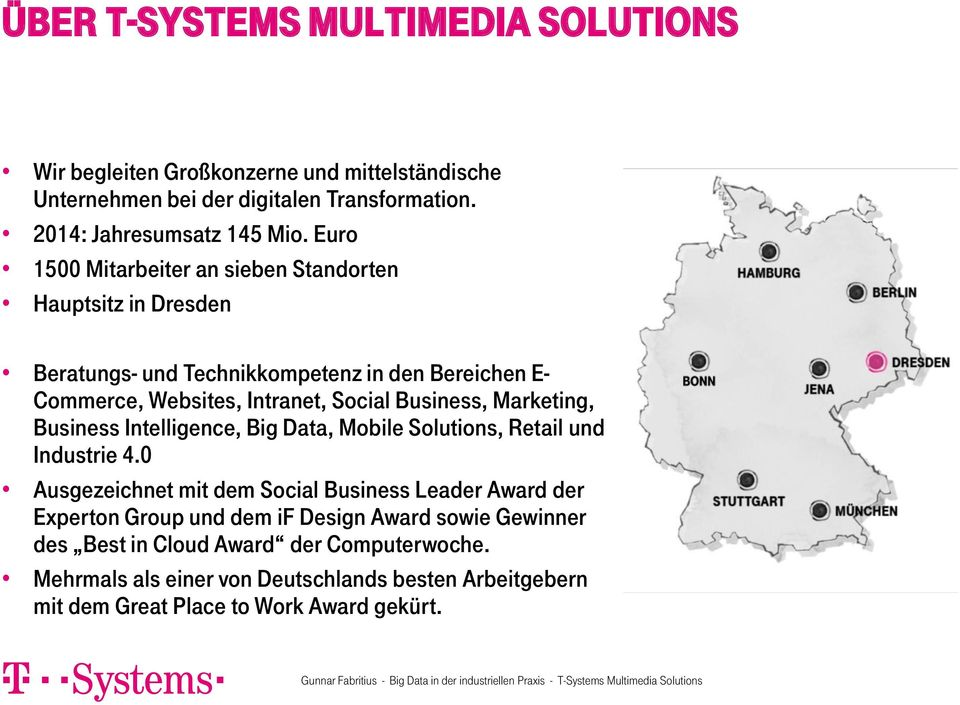 Marketing, Business Intelligence, Big Data, Mobile Solutions, Retail und Industrie 4.