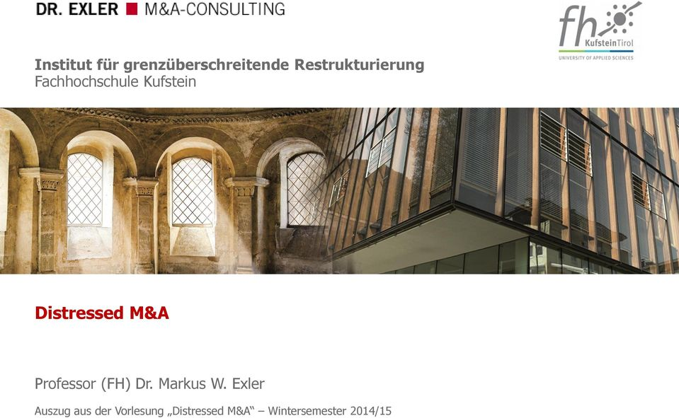 Distressed M&A Professor (FH) Dr. Markus W.