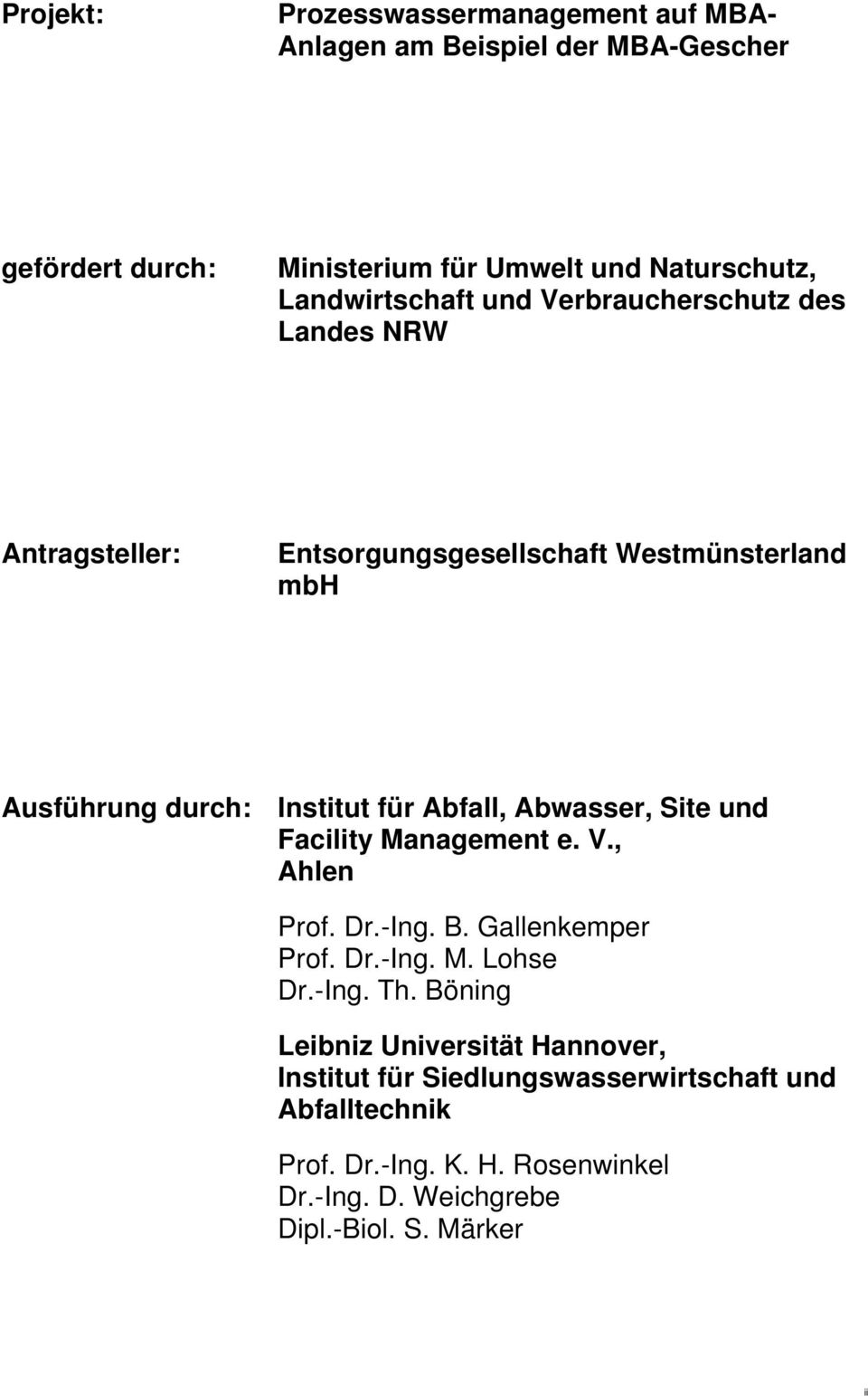 Abfall, Abwasser, Site und Facility Management e. V., Ahlen Prof. Dr.-Ing. B. Gallenkemper Prof. Dr.-Ing. M. Lohse Dr.-Ing. Th.