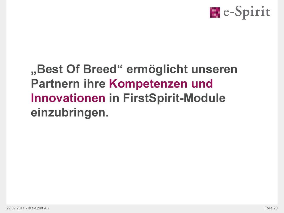Innovationen in FirstSpirit-Module