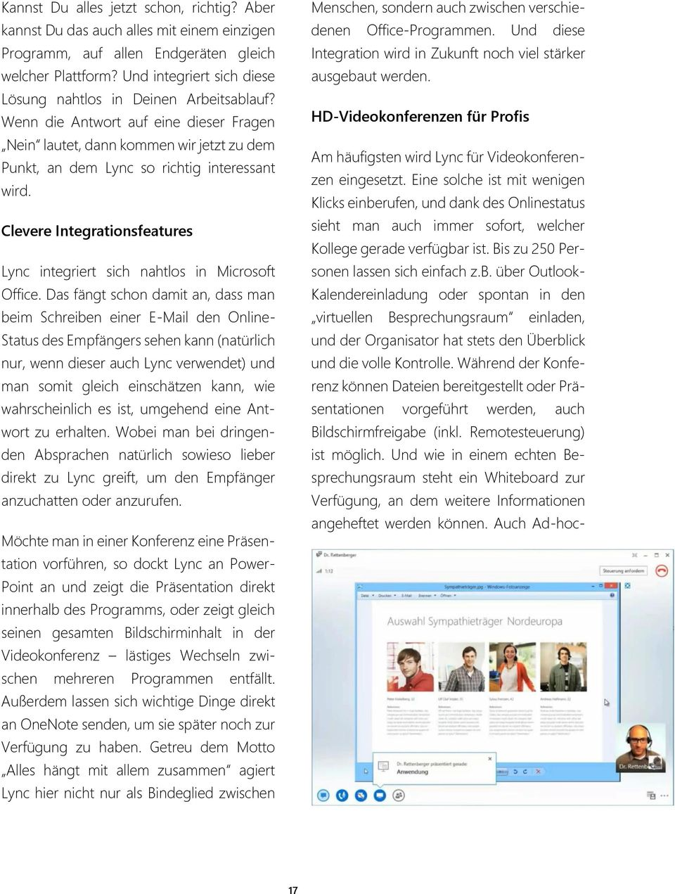 Clevere Integrationsfeatures Lync integriert sich nahtlos in Microsoft Office.