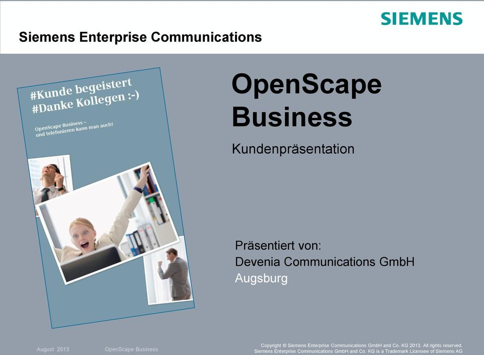 Enterprise Communications GmbH and Co. KG 2013. All rights reserved.