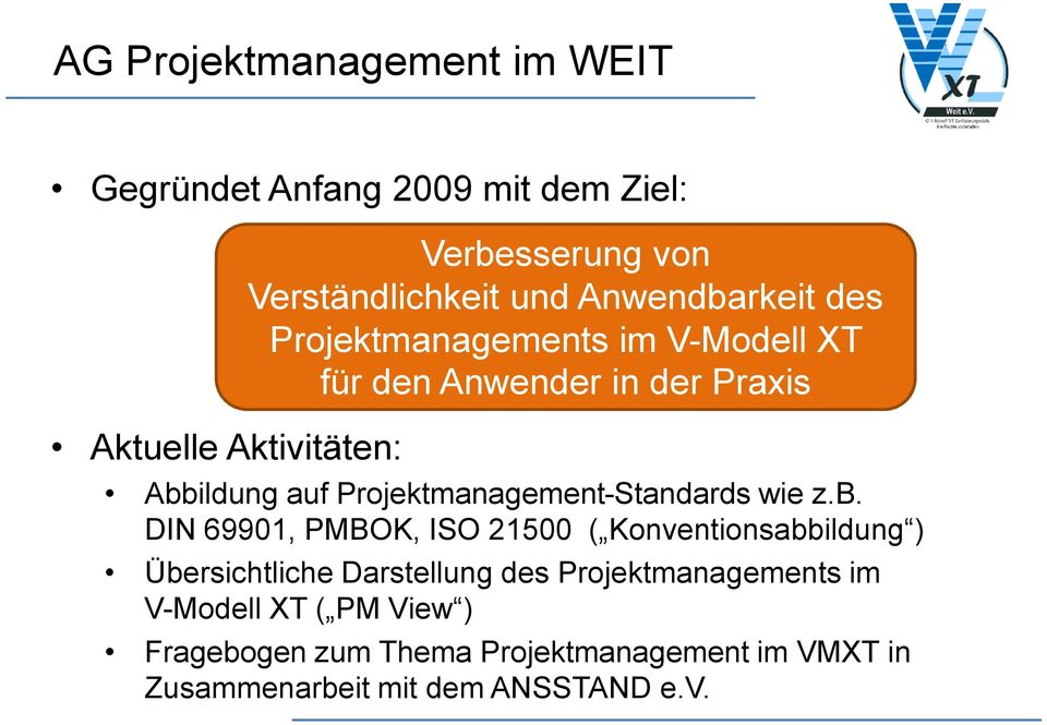 Projektmanagement-Standards wie z.b.