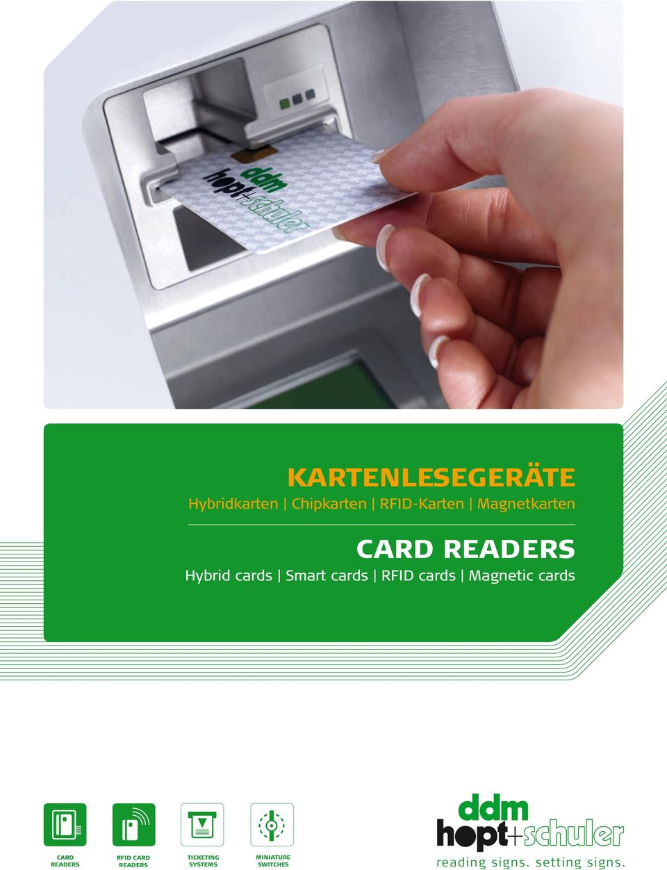 cards Magnetic cards Card readers RFID Card readers