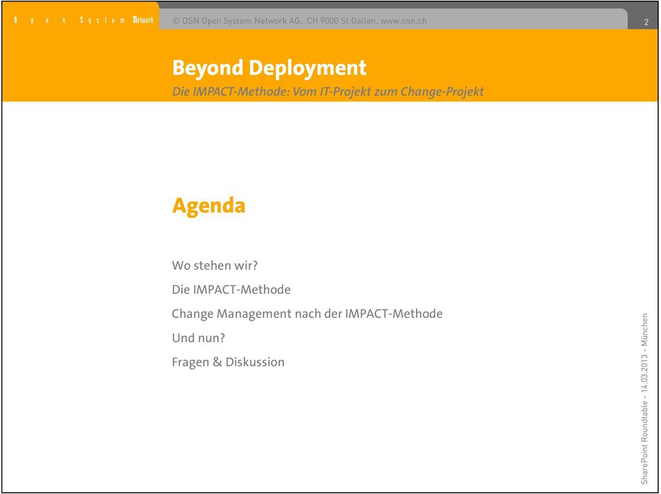 ch Beyond Deployment Die IMPACT-Methode: Vom IT-Projekt zum