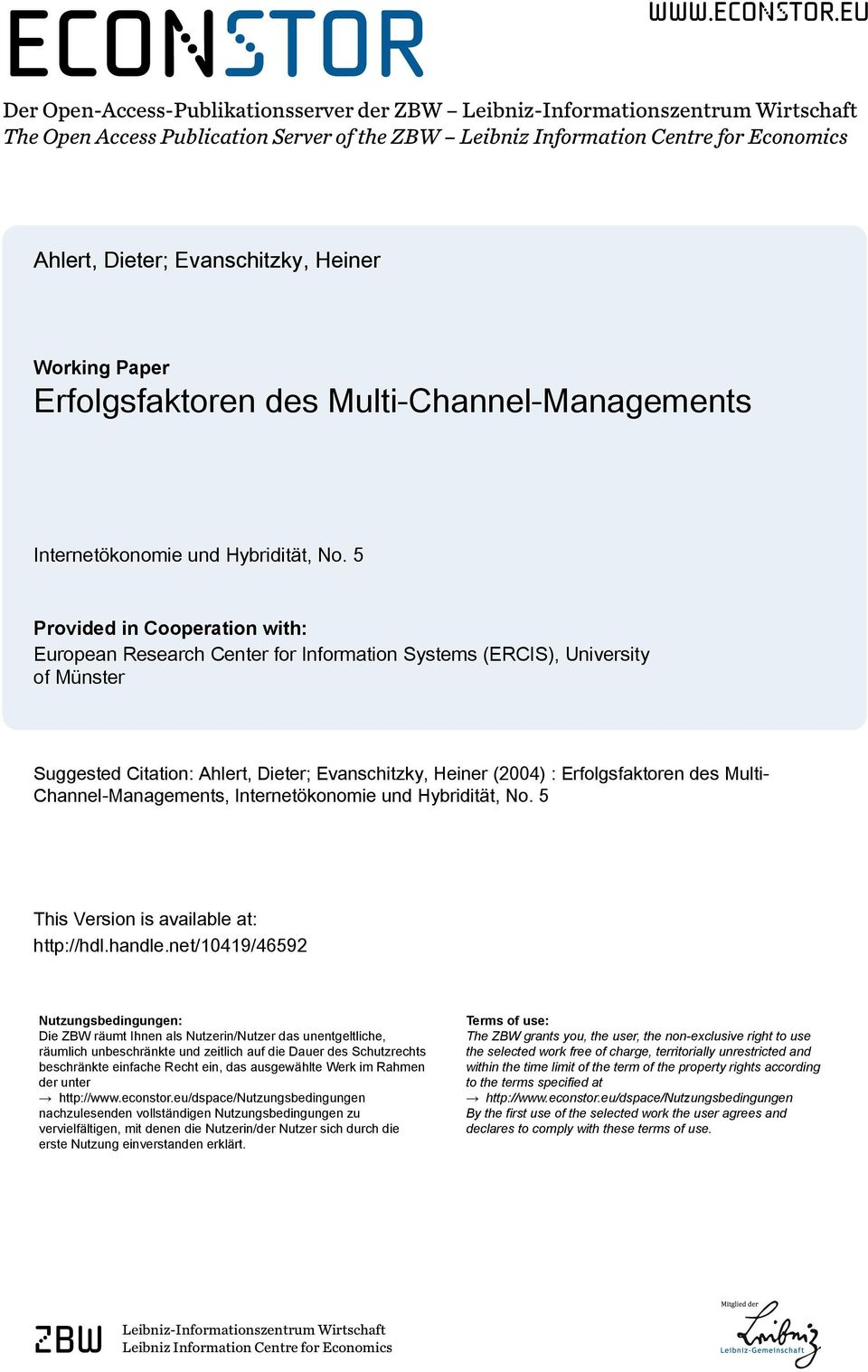 eu Der Open-Access-Publikationsserver der ZBW Leibniz-Informationszentrum Wirtschaft The Open Access Publication Server of the ZBW Leibniz Information Centre for Economics Ahlert, Dieter;