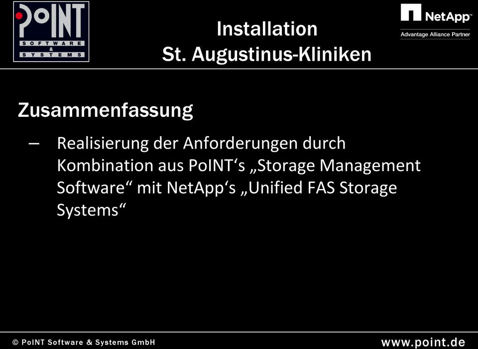Kombination aus PoINT s Storage