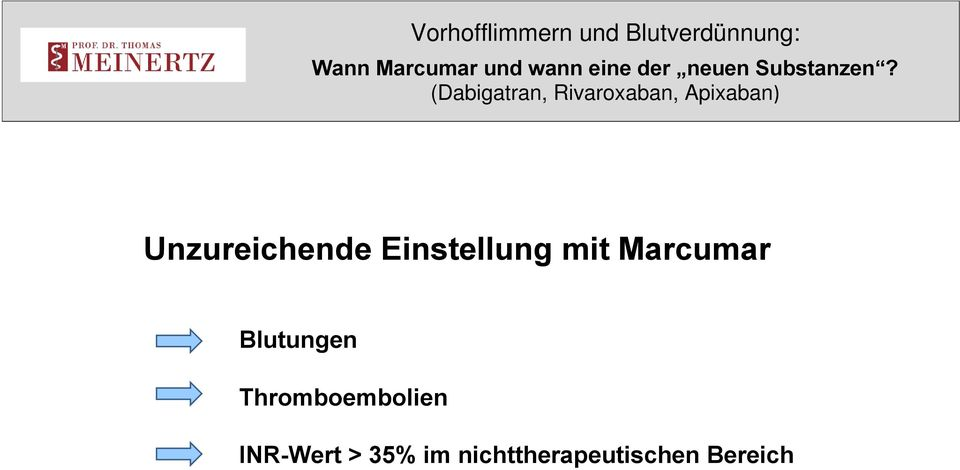 Thromboembolien INR-Wert >