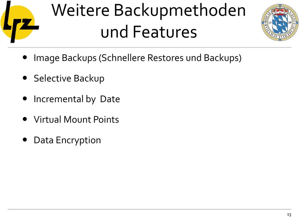 Backups) Selective Backup Incremental