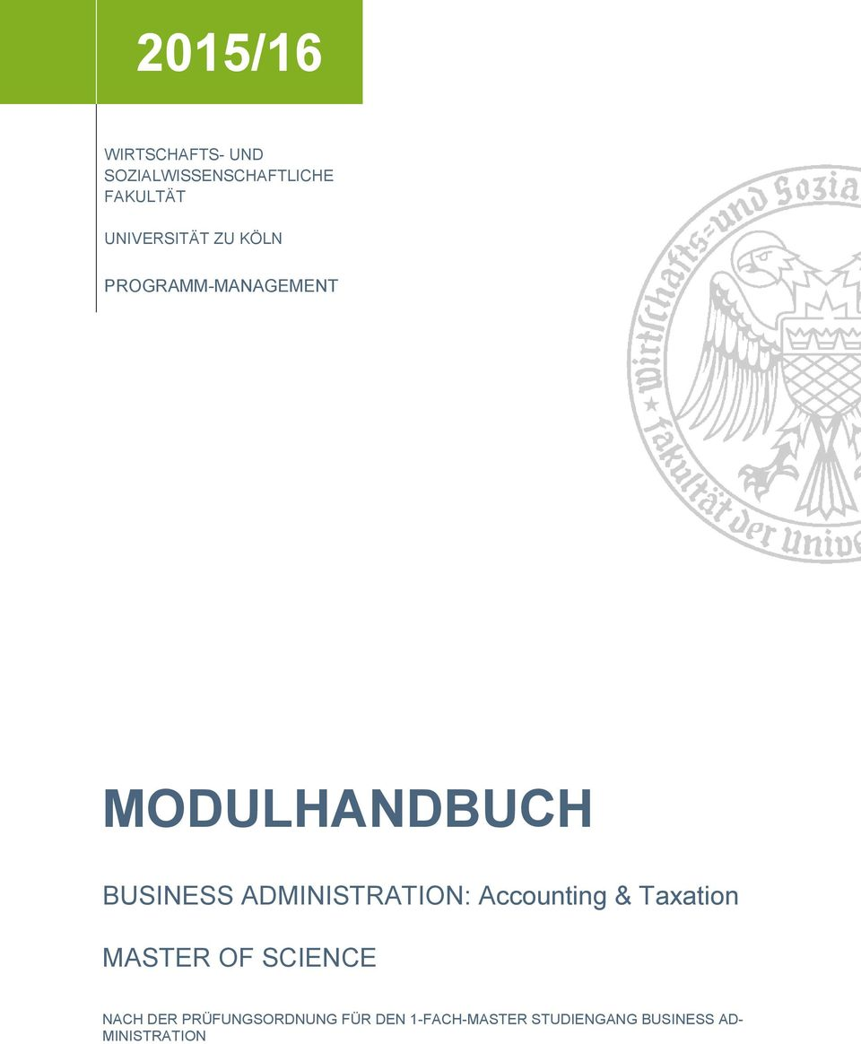 ADMINISTRATION: Accounting & Taxation MASTER OF SCIENCE NACH DER
