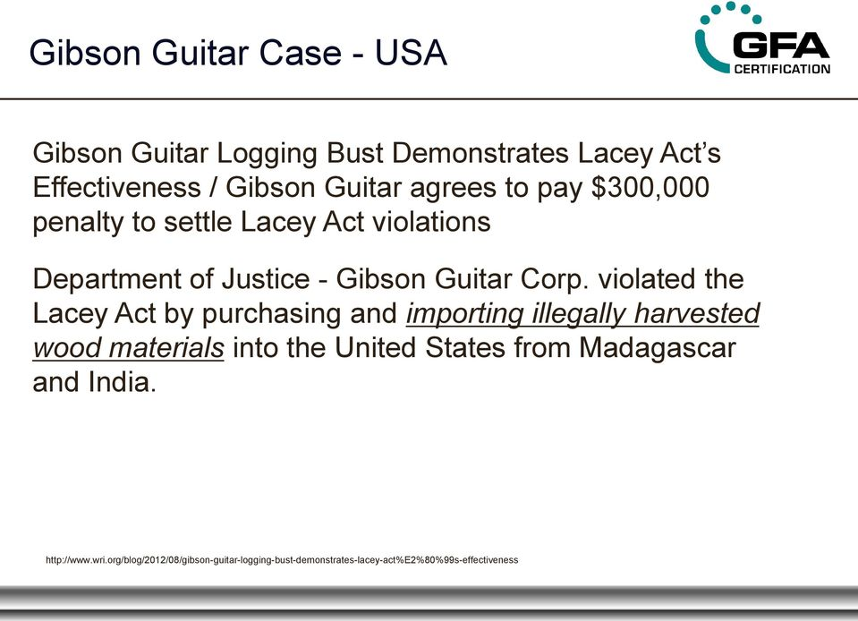 violated the Lacey Act by purchasing and importing illegally harvested wood materials into the United States from
