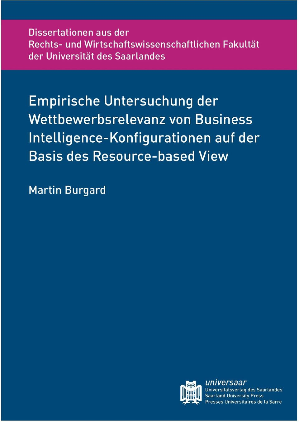 Intelligence-Konfigurationen auf der Basis des Resource-based View Martin Burgard