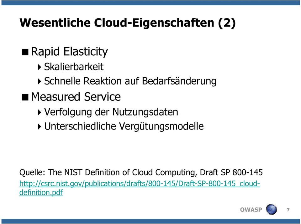Vergütungsmodelle Quelle: The NIST Definition of Cloud Computing, Draft SP 800-145