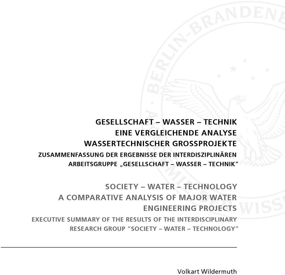 SOCIETY WATER TECHNOLOGY A COMPARATIVE ANALYSIS OF MAJOR WATER ENGINEERING PROJECTS EXECUTIVE