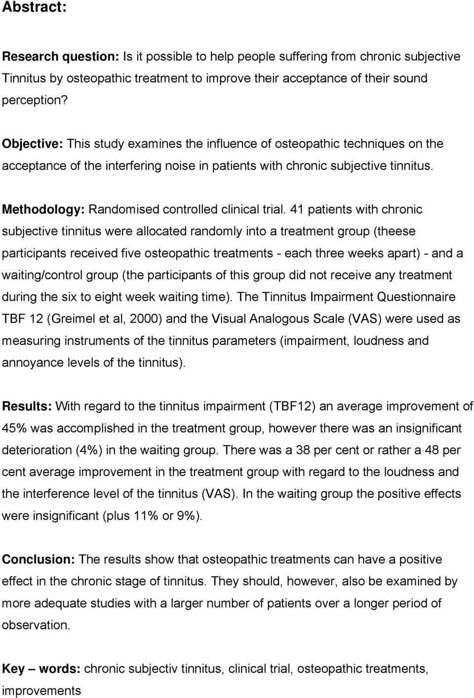 Methodology: Randomised controlled clinical trial.