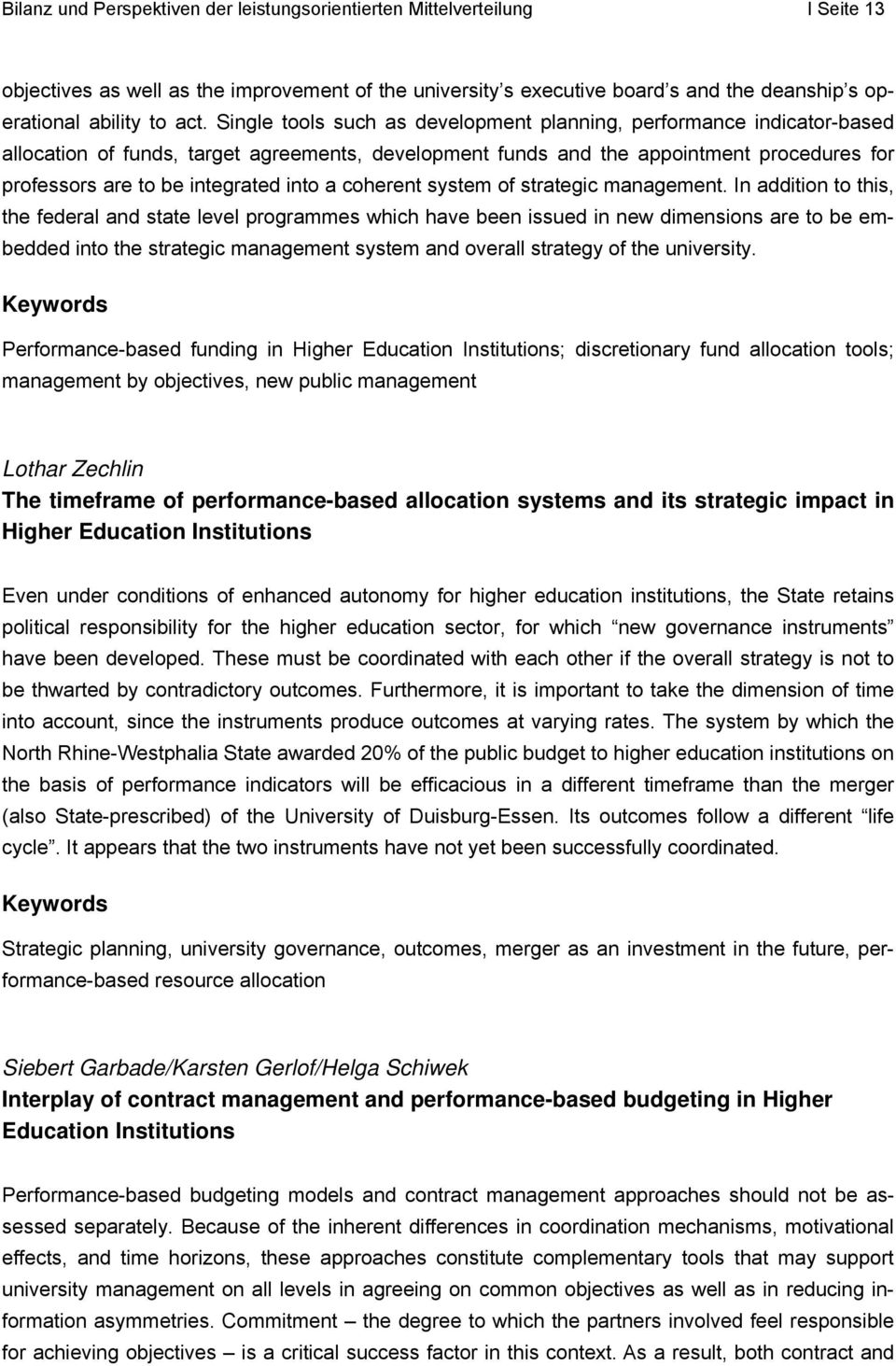 into a coherent system of strategic management.