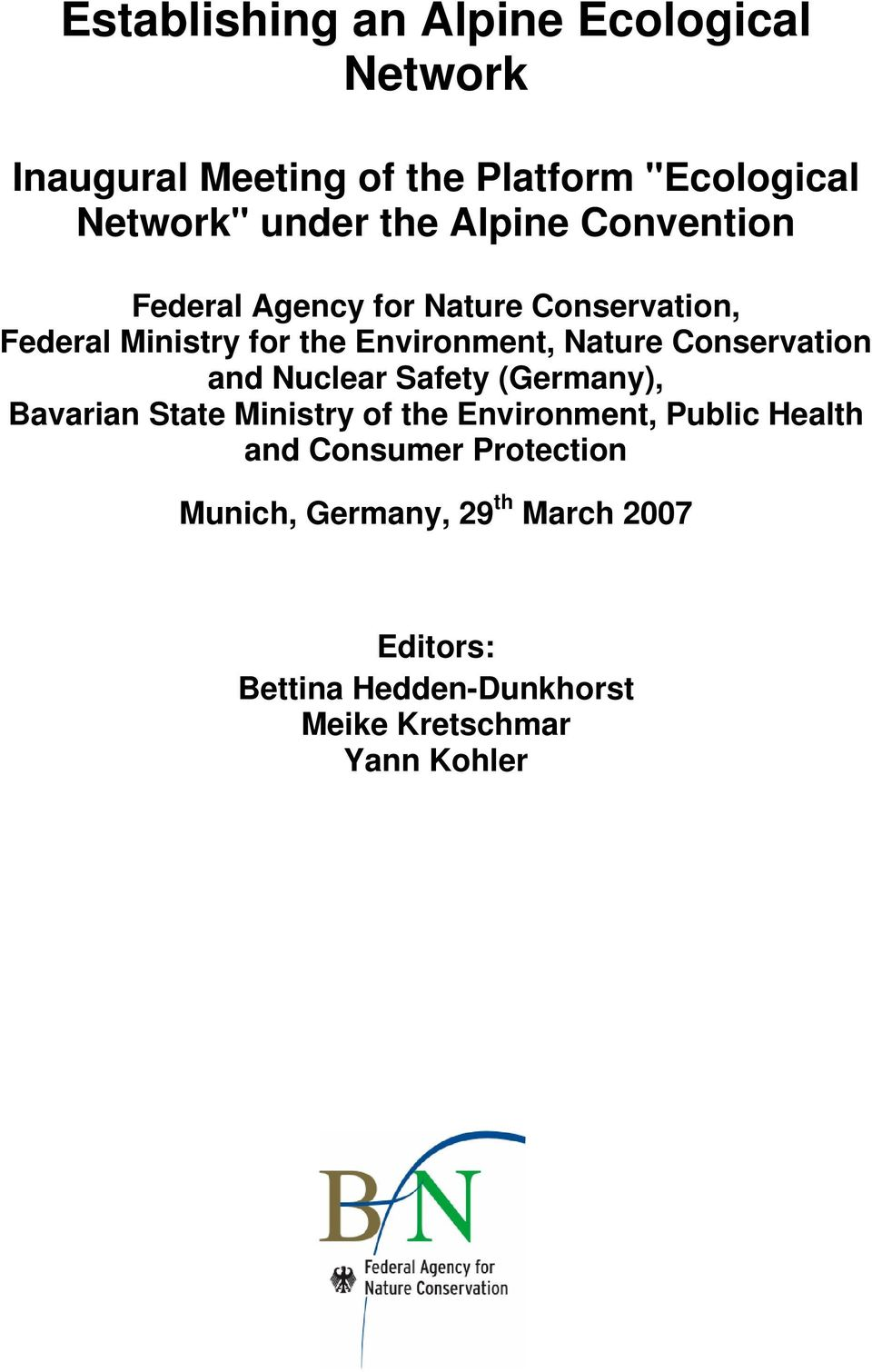 Conservation and Nuclear Safety (Germany), Bavarian State Ministry of the Environment, Public Health and