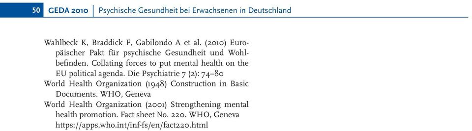 Collating forces to put mental health on the EU political agenda.