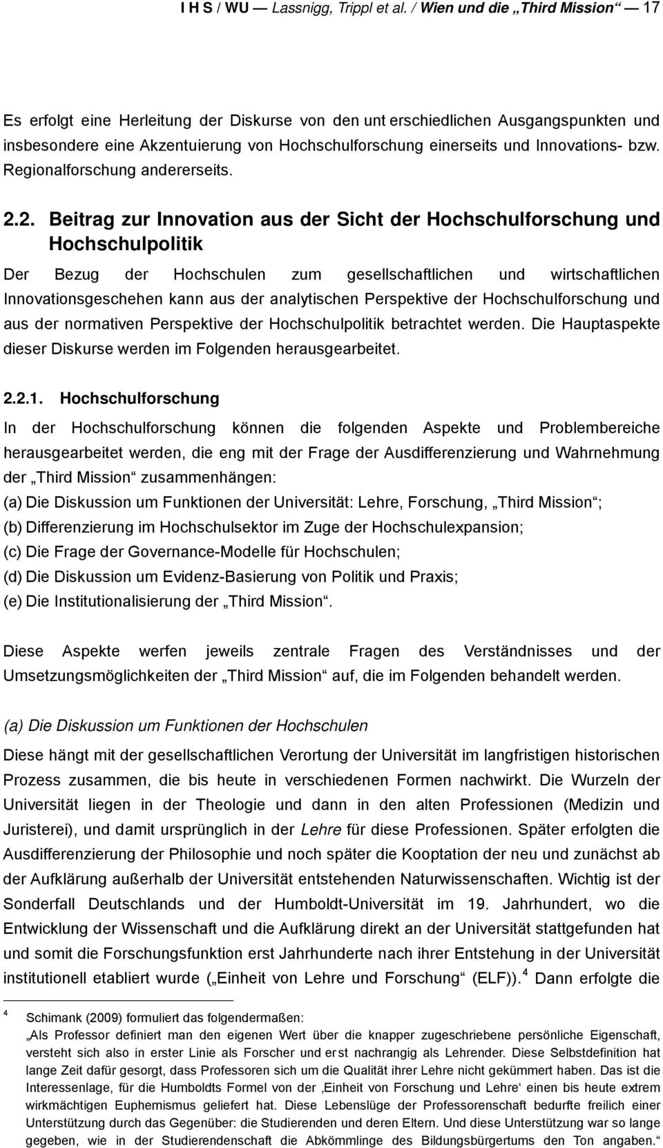 Innovations- bzw. Regionalforschung andererseits. 2.