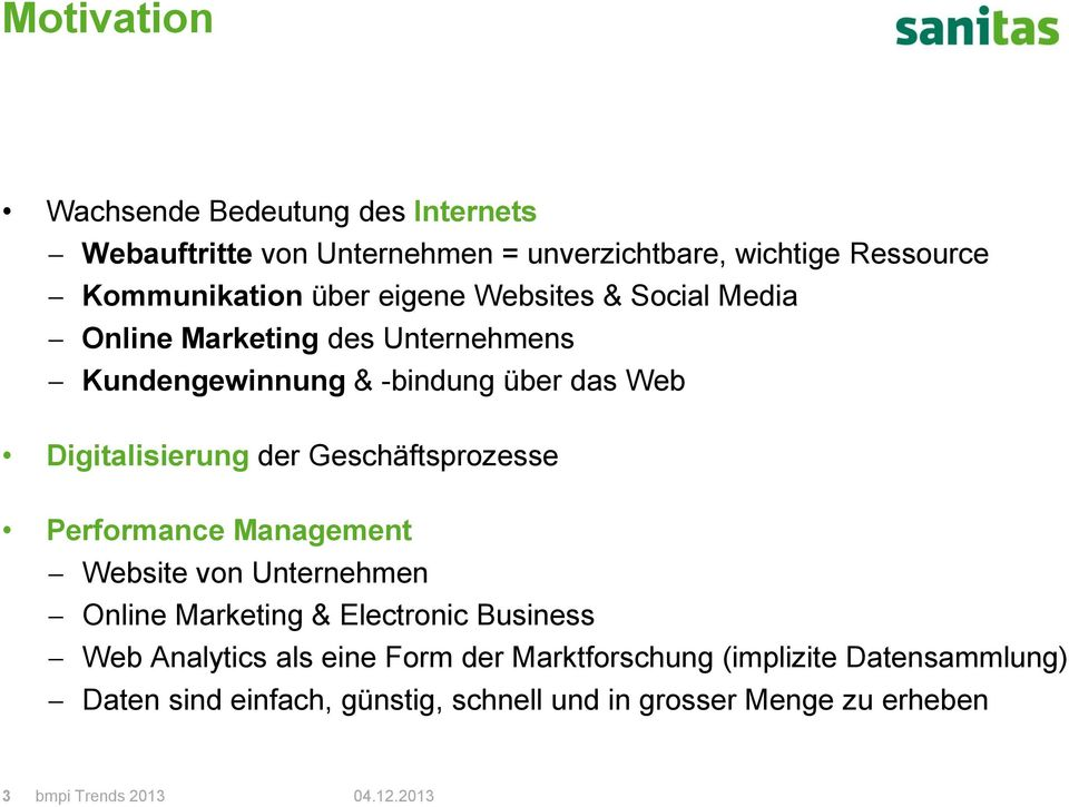Geschäftsprozesse Performance Management Website von Unternehmen Online Marketing & Electronic Business Web Analytics als eine Form