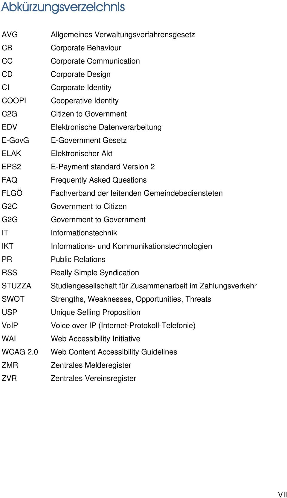 Gemeindebediensteten G2C Government to Citizen G2G Government to Government IT Informationstechnik IKT Informations- und Kommunikationstechnologien PR Public Relations RSS Really Simple Syndication