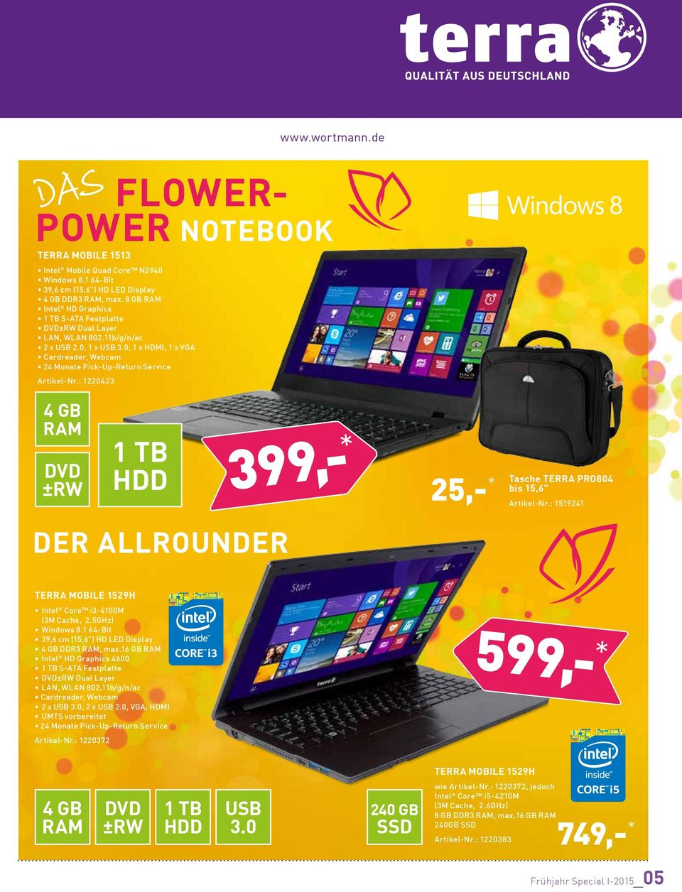 ": 1220423 DVD ±RW DER ALLROUNDER 399,- * 25,- * DURABLE up to 9 h LIGHT 1,6 kg THIN 19 mm BOOT < 7 sec. Tasche TERRA PRO804 bis 15,6"" Artikel-Nr."