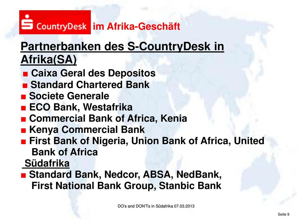 Kenya Commercial Bank First Bank of Nigeria, Union Bank of Africa, United Bank of