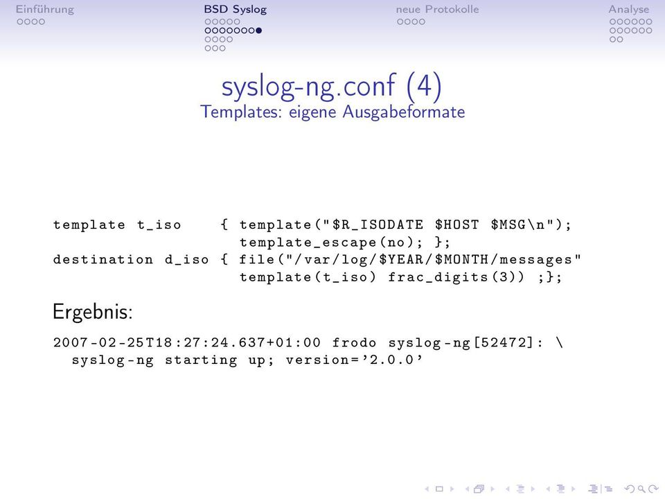 Einf hrung bsd syslog neue protokolle analyse logging mit for Syslog ng template example