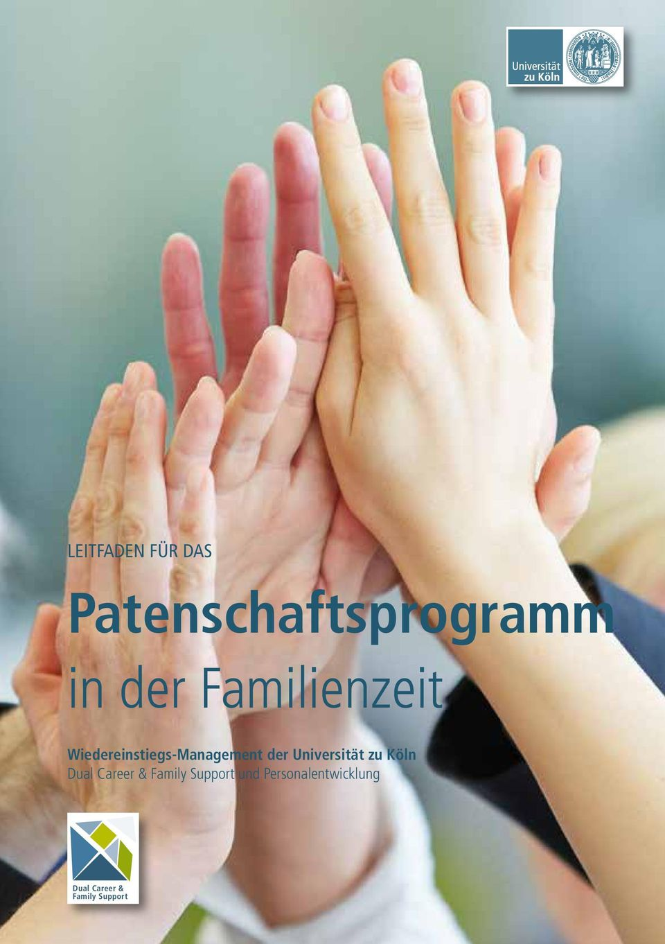 Universität zu Köln Dual Career & Family