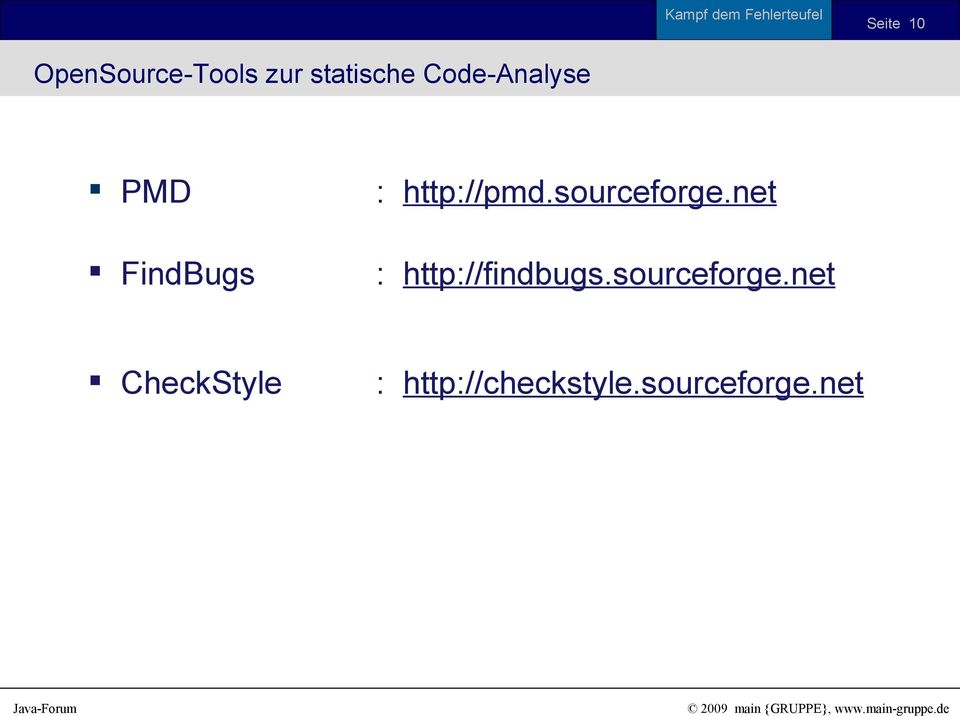 sourceforge.net : http://findbugs.