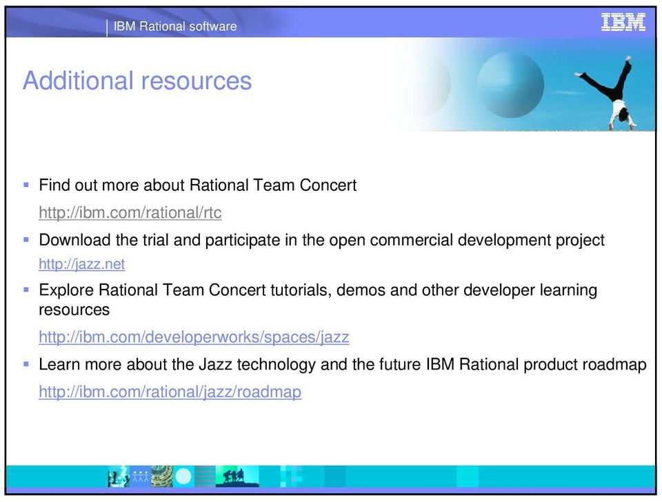 net Explore Rational Team Concert tutorials, demos and other developer learning resources http://ibm.