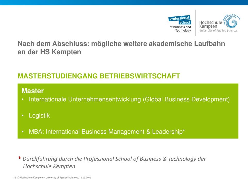Logistik MBA: International Business Management & Leadership* * Durchführung durch die Professional
