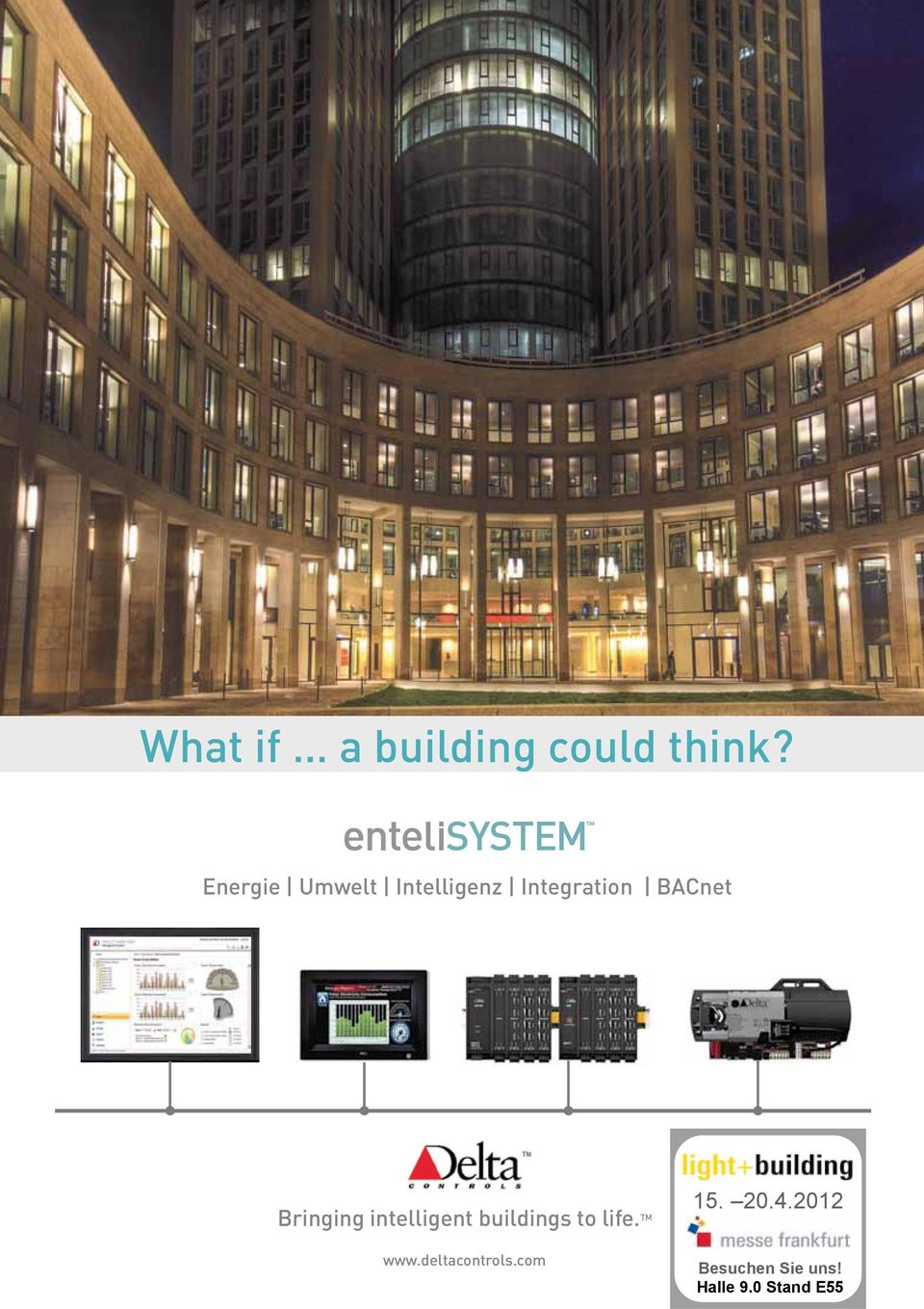 Bringing intelligent buildings to life. TM www.