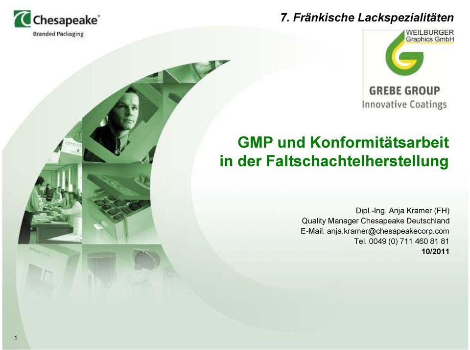 Anja Kramer (FH) Quality Manager Chesapeake Deutschland