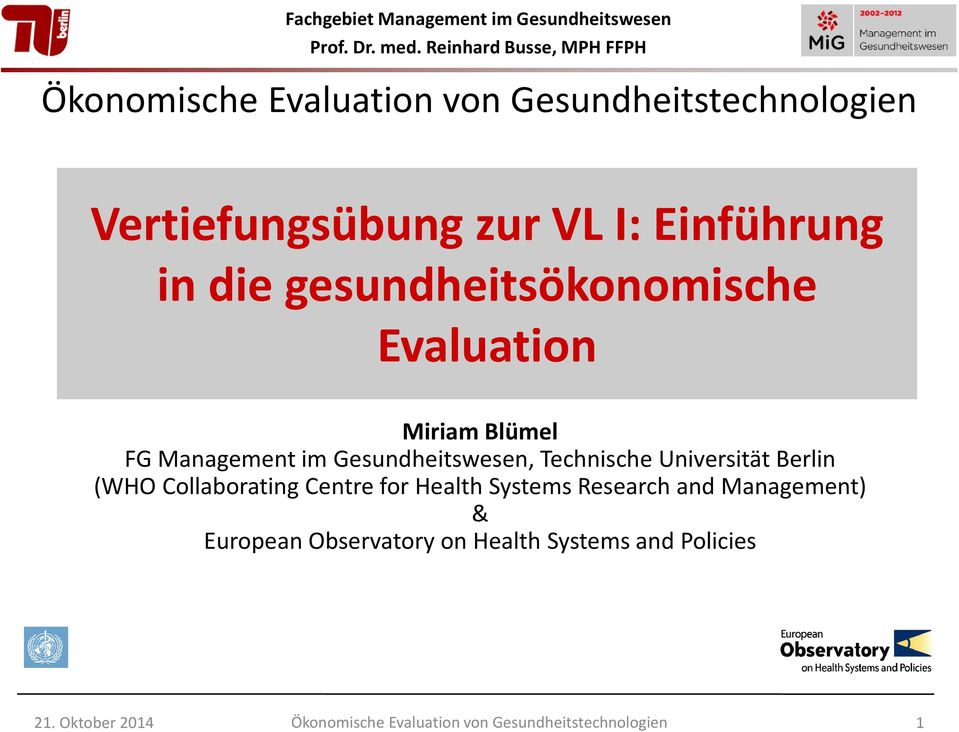 Gesundheitswesen, Technische Universität Berlin (WHO Collaborating Centre for