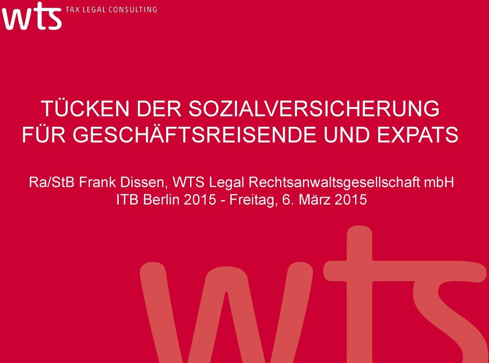 Frank Dissen, WTS Legal