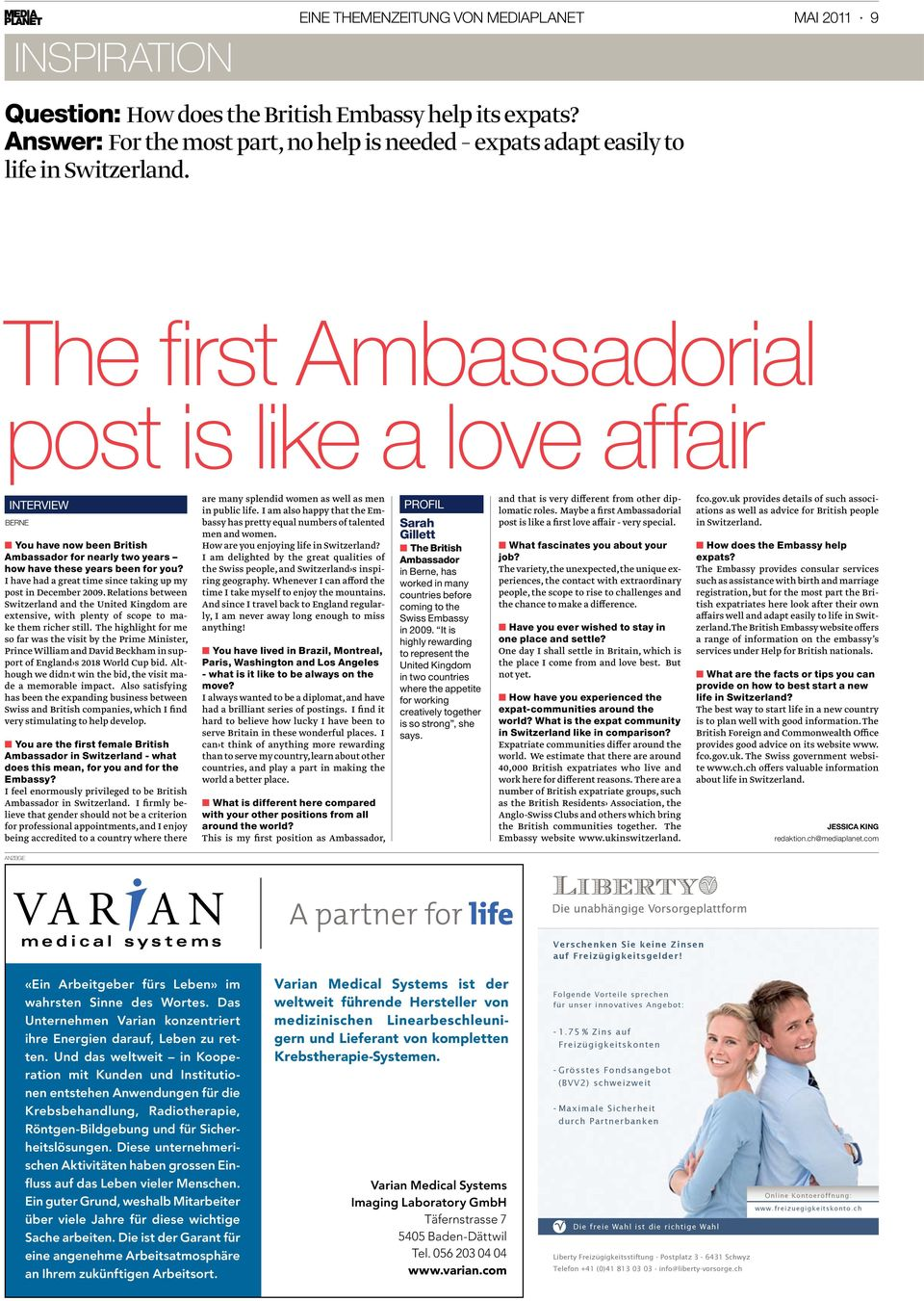 The first Ambassadorial post is like a love affair interview berne You have now been British Ambassador for nearly two years how have these years been for you?