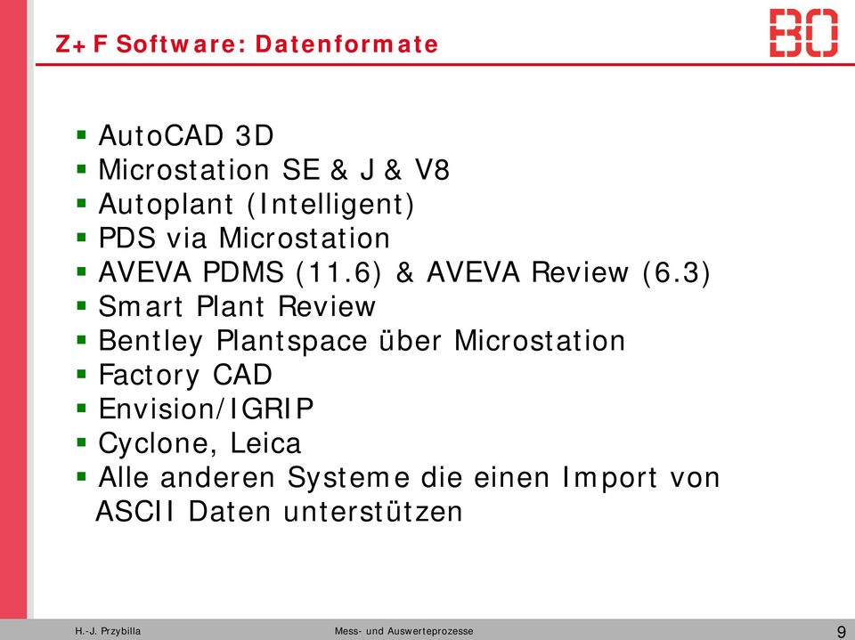 3) Smart Plant Review Bentley Plantspace über Microstation Factory CAD Envision/IGRIP